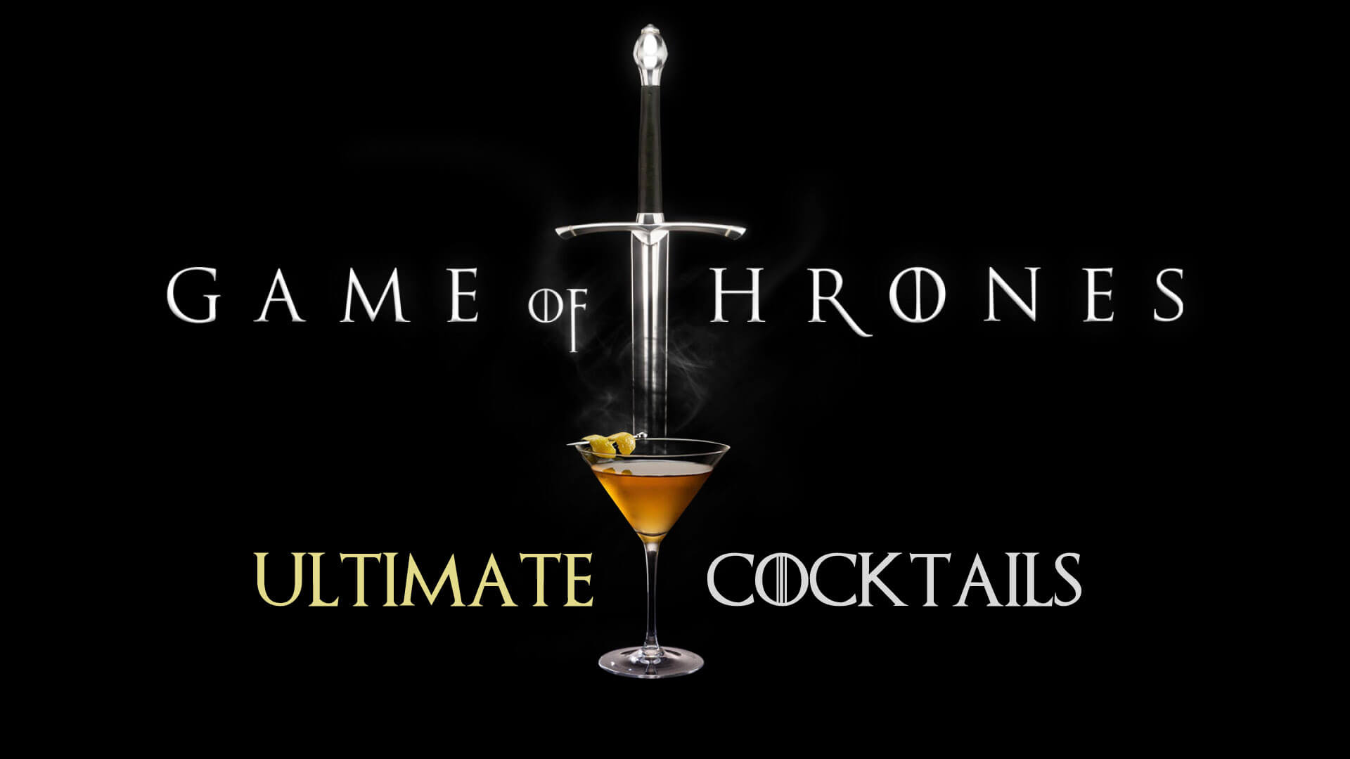 Game of Thrones Ultimate Cocktails List