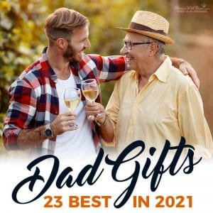 23 Best Gifts for Dad in 2021