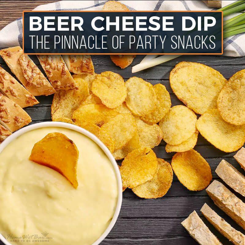 Beer Cheese Dip - The Pinnacle of Party Snacks