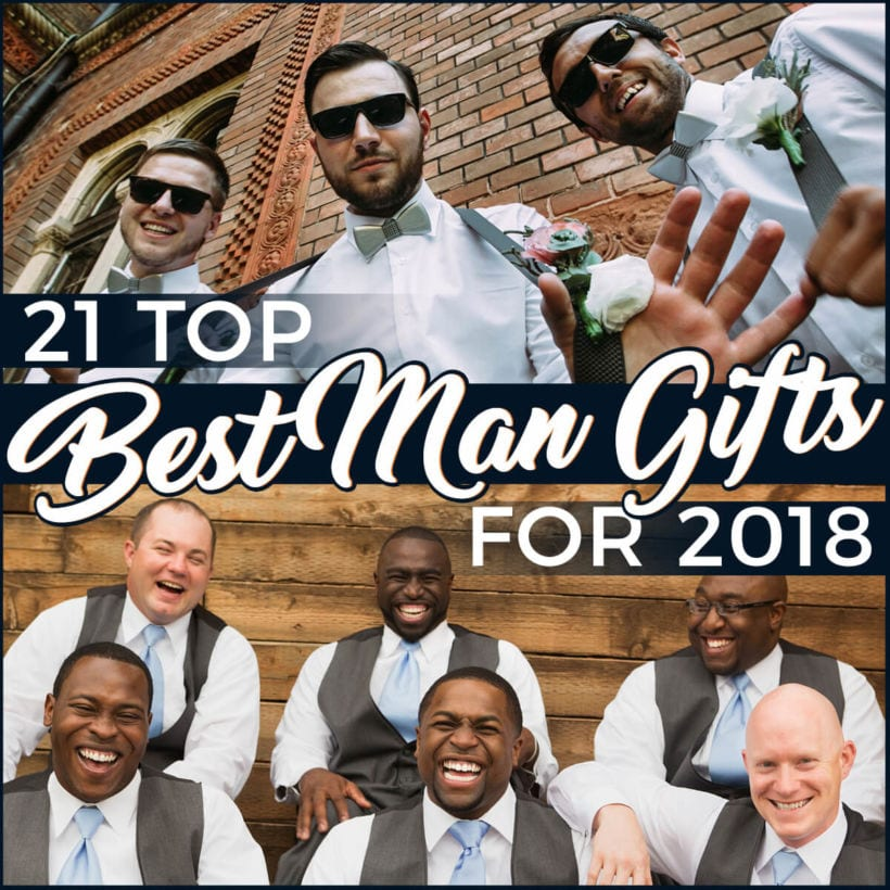 Top Best Man Gifts for 2018