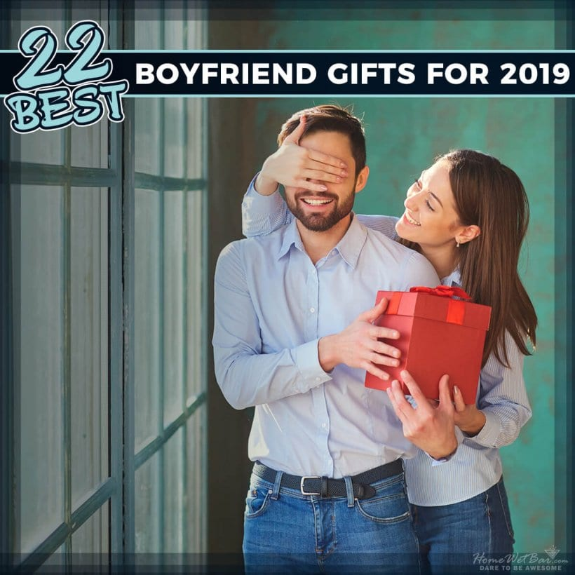 22 Best Boyfriend Gifts for 2019
