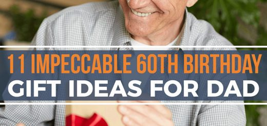 11 Impeccable 60th Birthday Gift Ideas for Dad