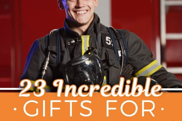 23 Incredible Gifts for Firefighters