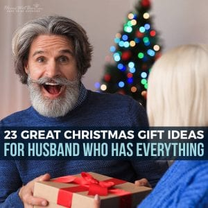 23 Great Christmas Gift Ideas for Husband Who Has Everything