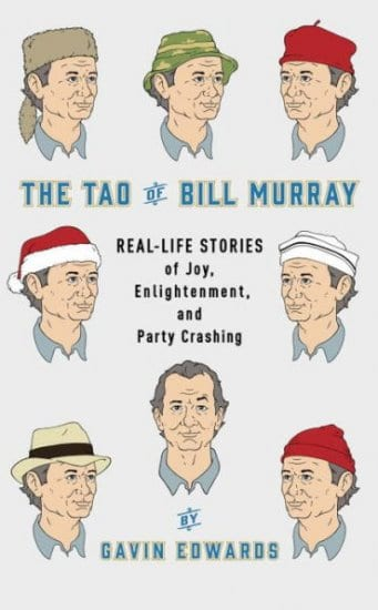 The Tao of Bill Murray Book