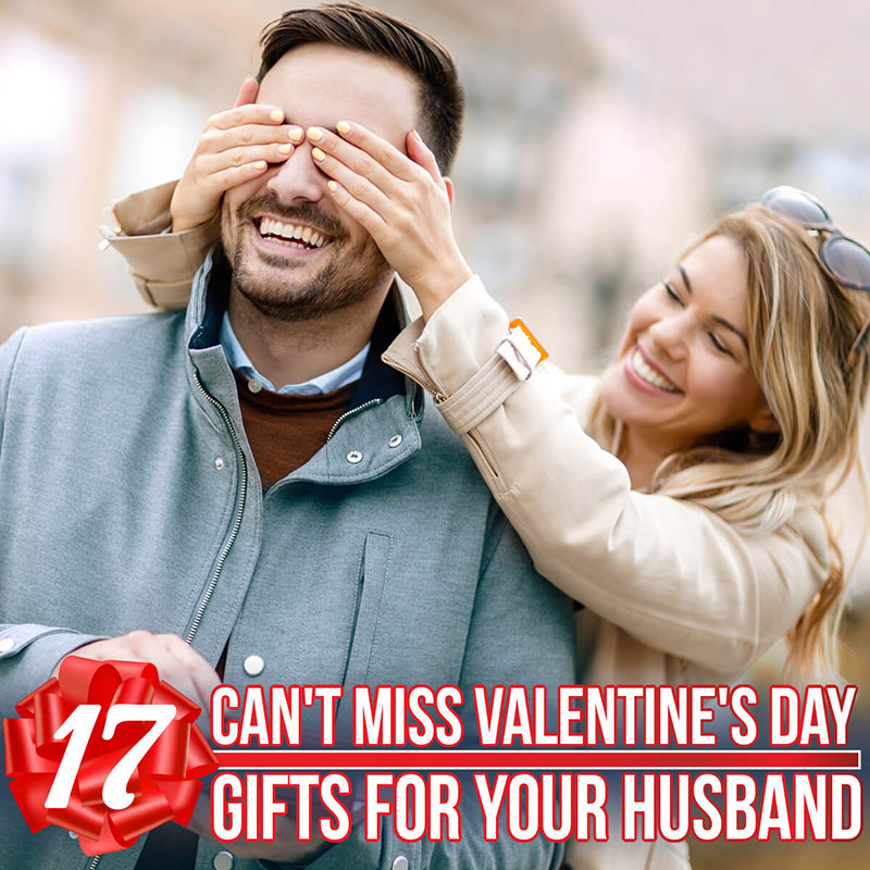 17 Can't Miss Valentine's Day Gifts for Your Husband