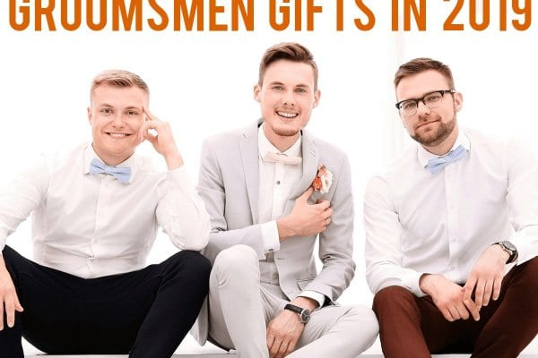 23 Surprisingly Cheap Groomsmen Gifts in 2019