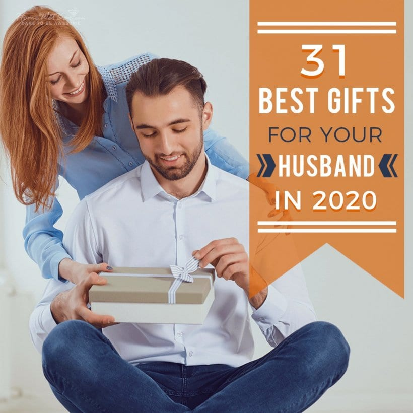 31 Best Gifts for Your Husband in 2020