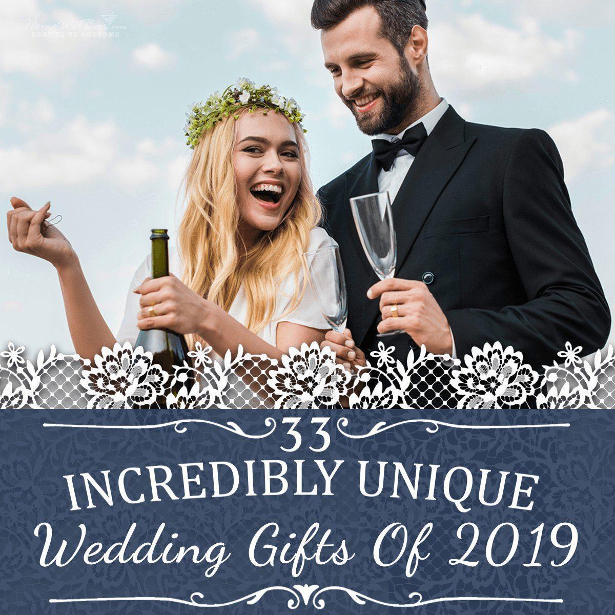 3ef03416c0 33 Incredibly Unique Wedding Gifts of 2019