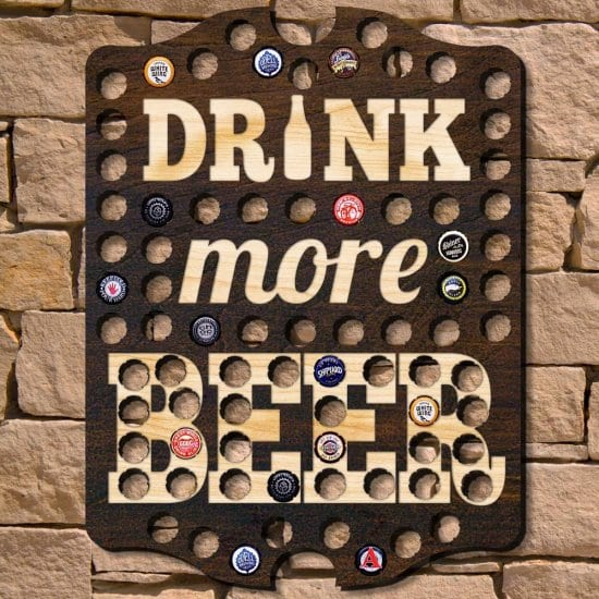 Drink More Beer Bottle Cap Collector Sign