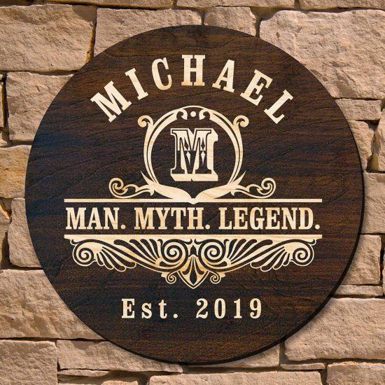 Man Myth Legend Home Decor Sign