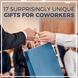 17 Surprisingly Unique Gifts for Coworkers