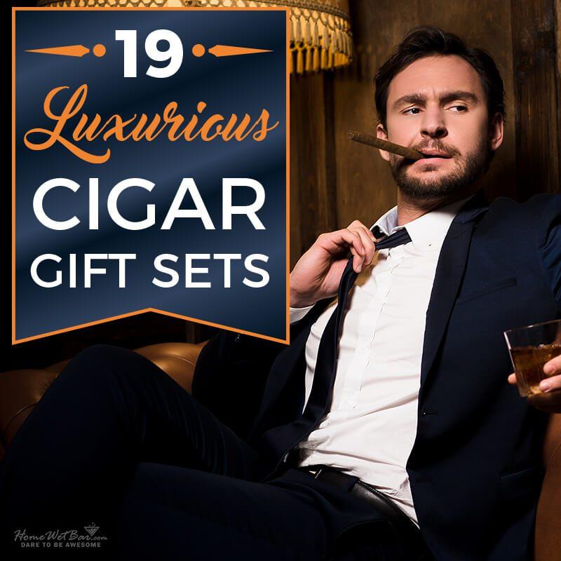 19 Luxurious Cigar Gift Sets