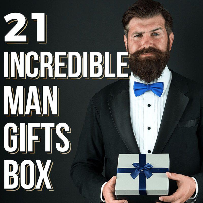 21 Incredible Man Gifts Box