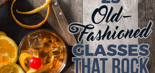 23 Old Fashioned Glasses That Rock