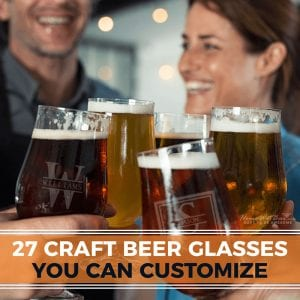 27 Craft Beer Glasses You Can Customize