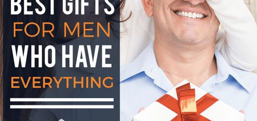 THE 27 Best Gifts for Men Who Have Everything