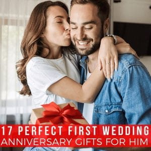 17 Perfect First Wedding Anniversary Gifts for Him