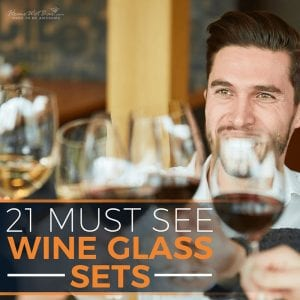 21 Must-See Wine Glass Sets