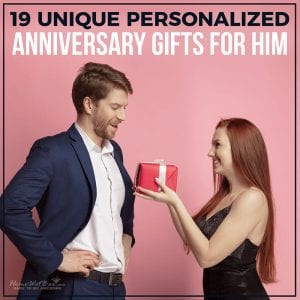 19 Unique Personalized Anniversary Gifts for Him