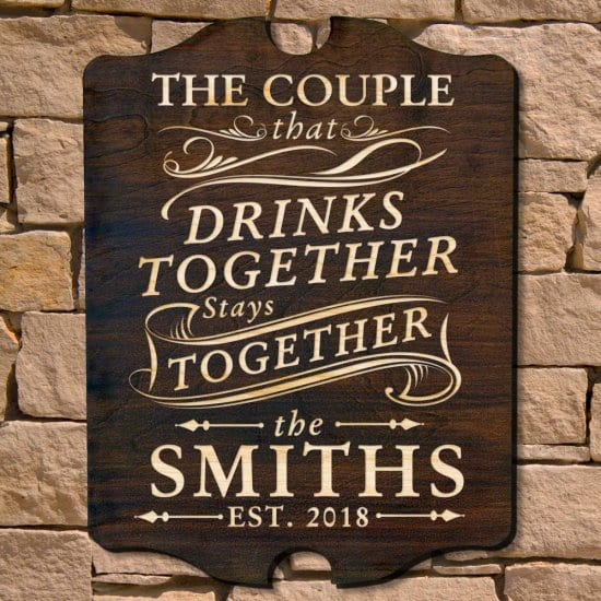 Cute Personalized Drink Together Wood Sign