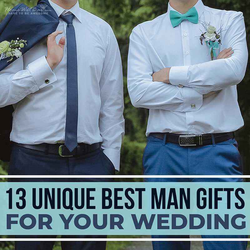 13 Unique Best Man Gifts for Your Wedding
