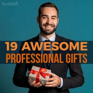 19 Awesome Professional Gifts