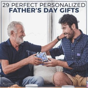 29 Perfect Personalized Father's Day Gifts