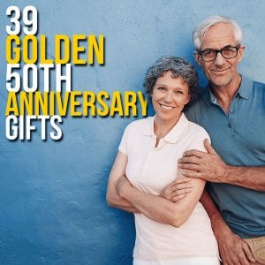 39 Golden 50th Anniversary Gifts