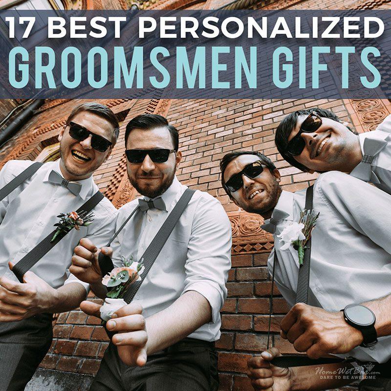 17 Best Personalized Groomsmen Gifts