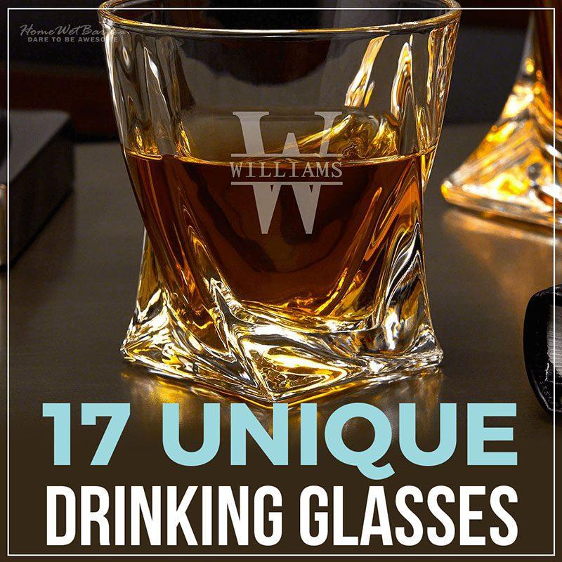 17 Unique Drinking Glasses