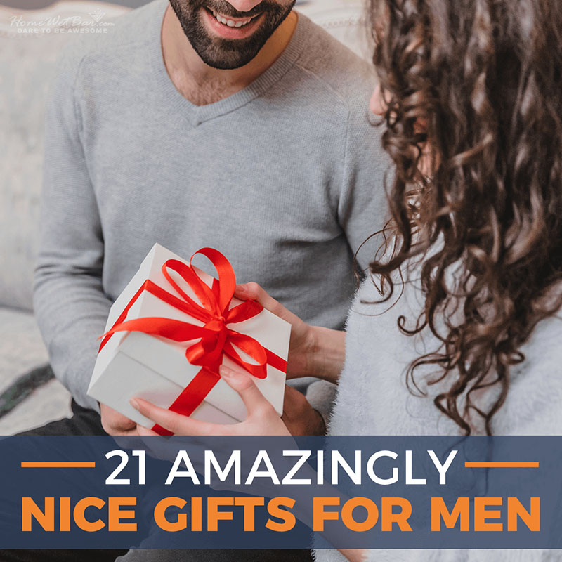 21 Amazingly Nice Gifts for Men