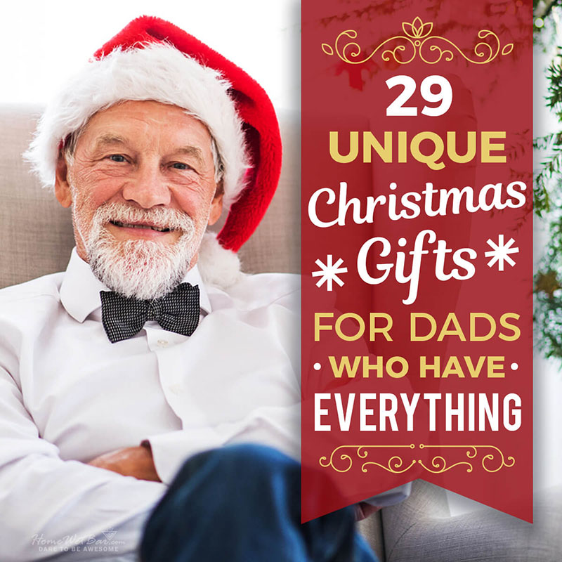 29 Unique Christmas Gifts for Dads Who Have Everything