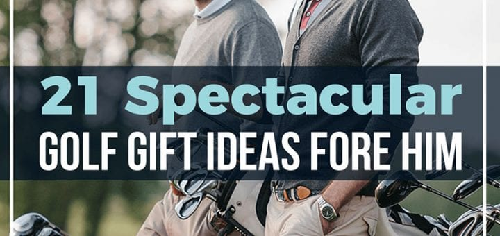 21 Spectacular Golf Gift Ideas Fore Him