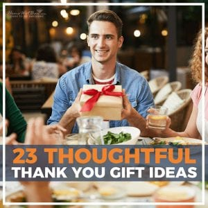 23 Thoughtful Thank You Gift Ideas