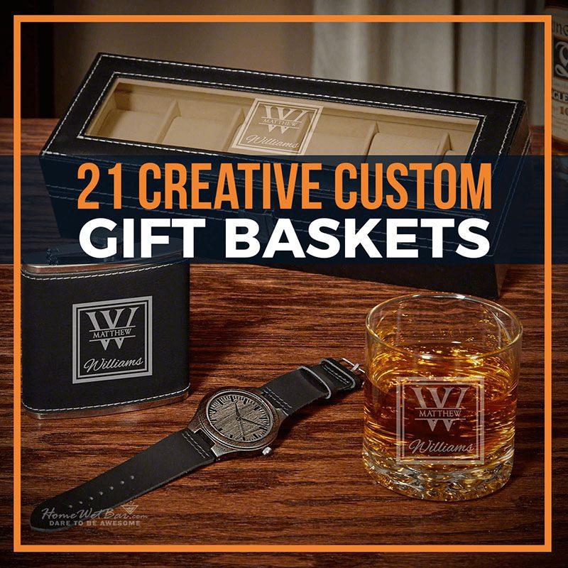21 Creative Custom Gift Baskets