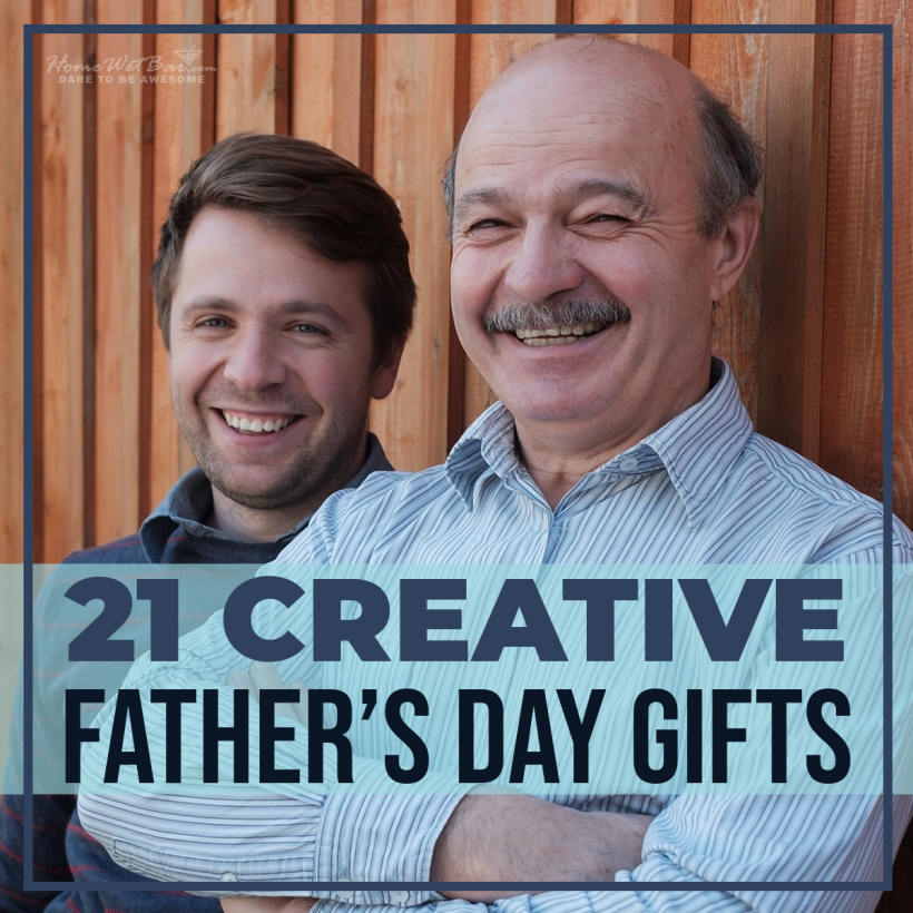 21 Creative Father's Day Gifts