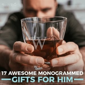 17 Awesome Monogrammed Gifts for Him