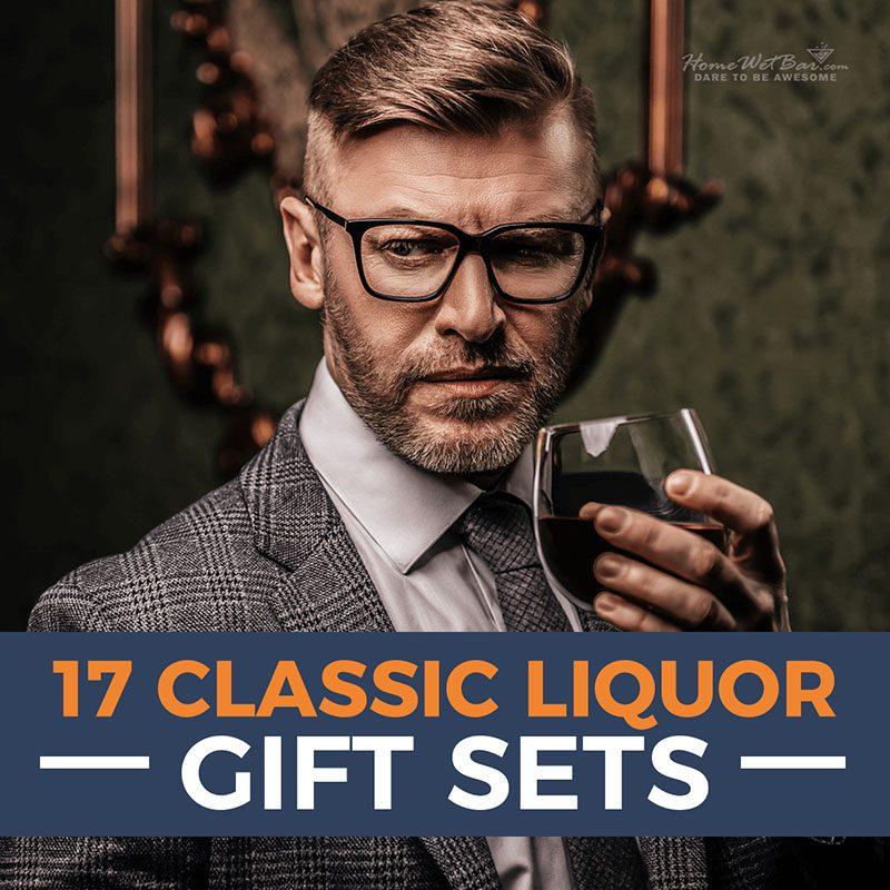 17 Classic Liquor Gift Sets