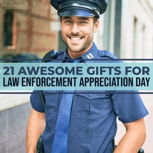 21 Awesome Gifts for Law Enforcement Appreciation Day