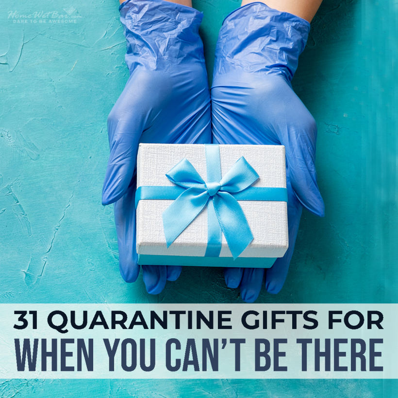 31 Quarantine Gifts for When You Can't Be There