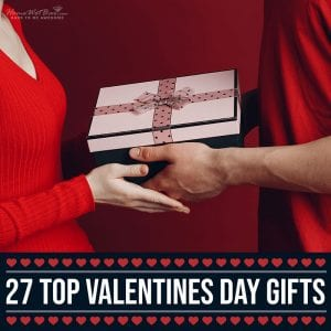 27 Top Valentines Day Gifts