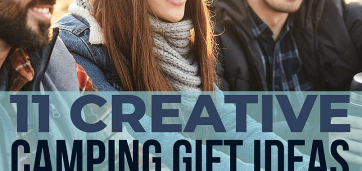 11 Creative Camping Gift Ideas