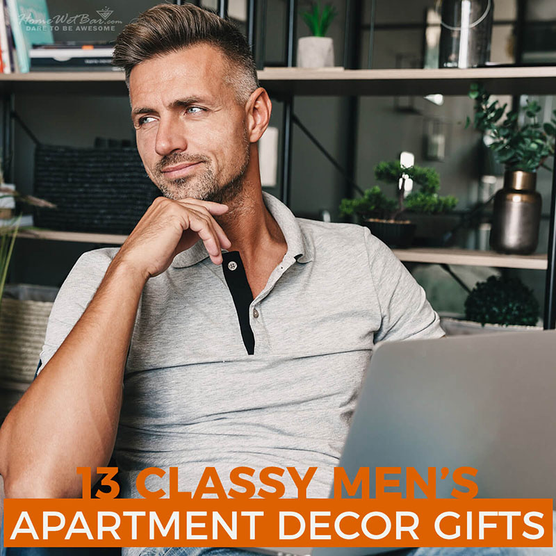 13 Classy Men's Apartment Decor Gifts