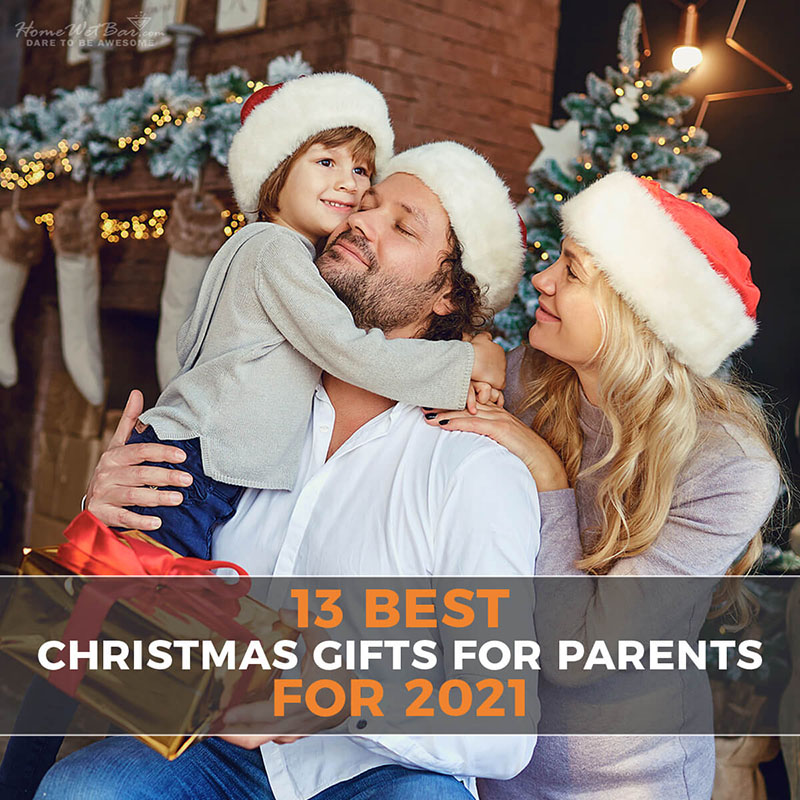 13 Best Christmas Gifts for Parents for 2021
