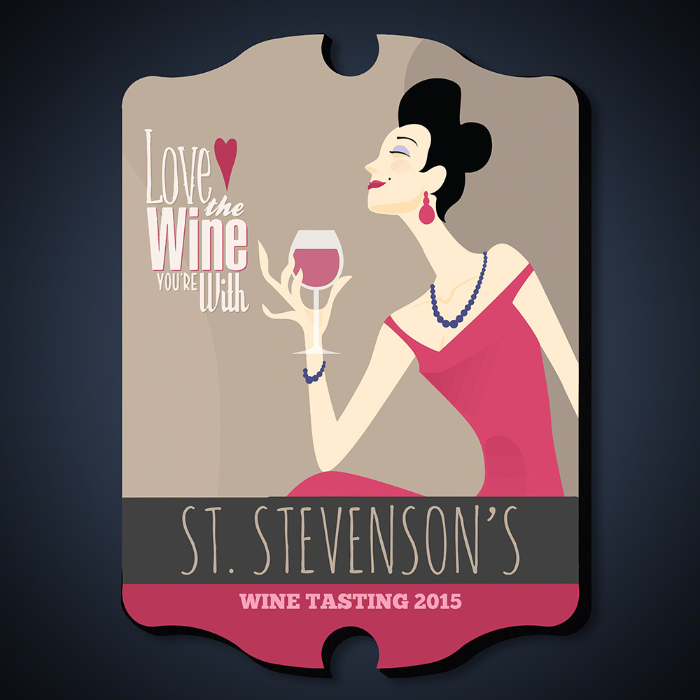 Love the Wine You're With Personalized Wine Sign