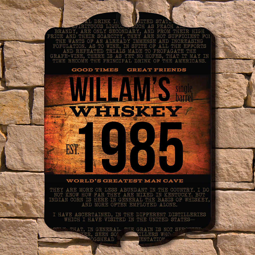 Single Barrel Whiskey Personalized Sign