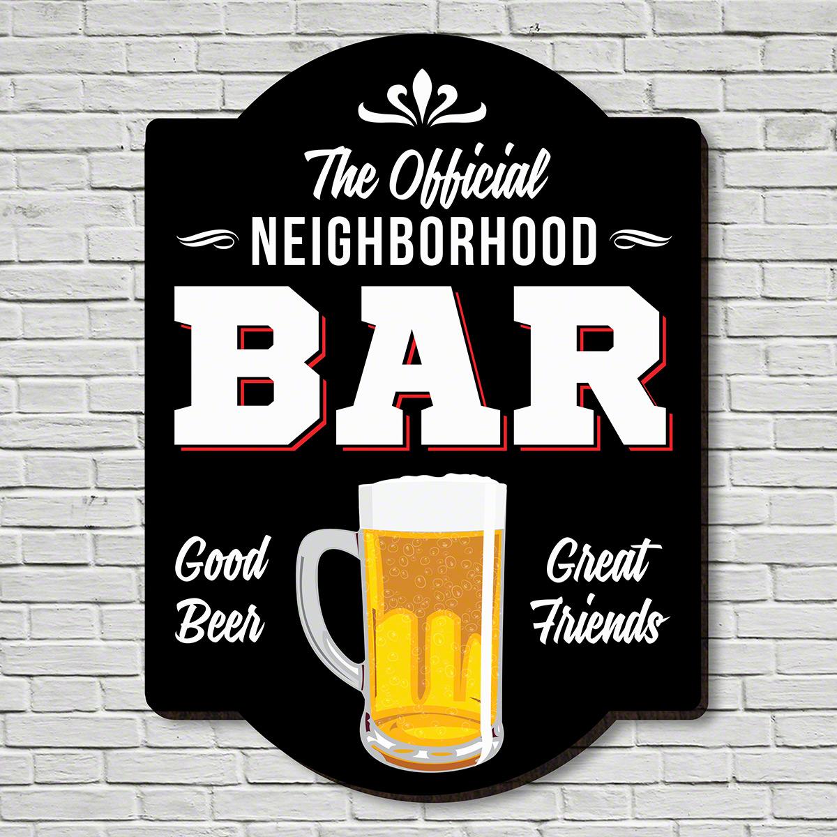Official Neighborhood Bar Wooden Home Sign
