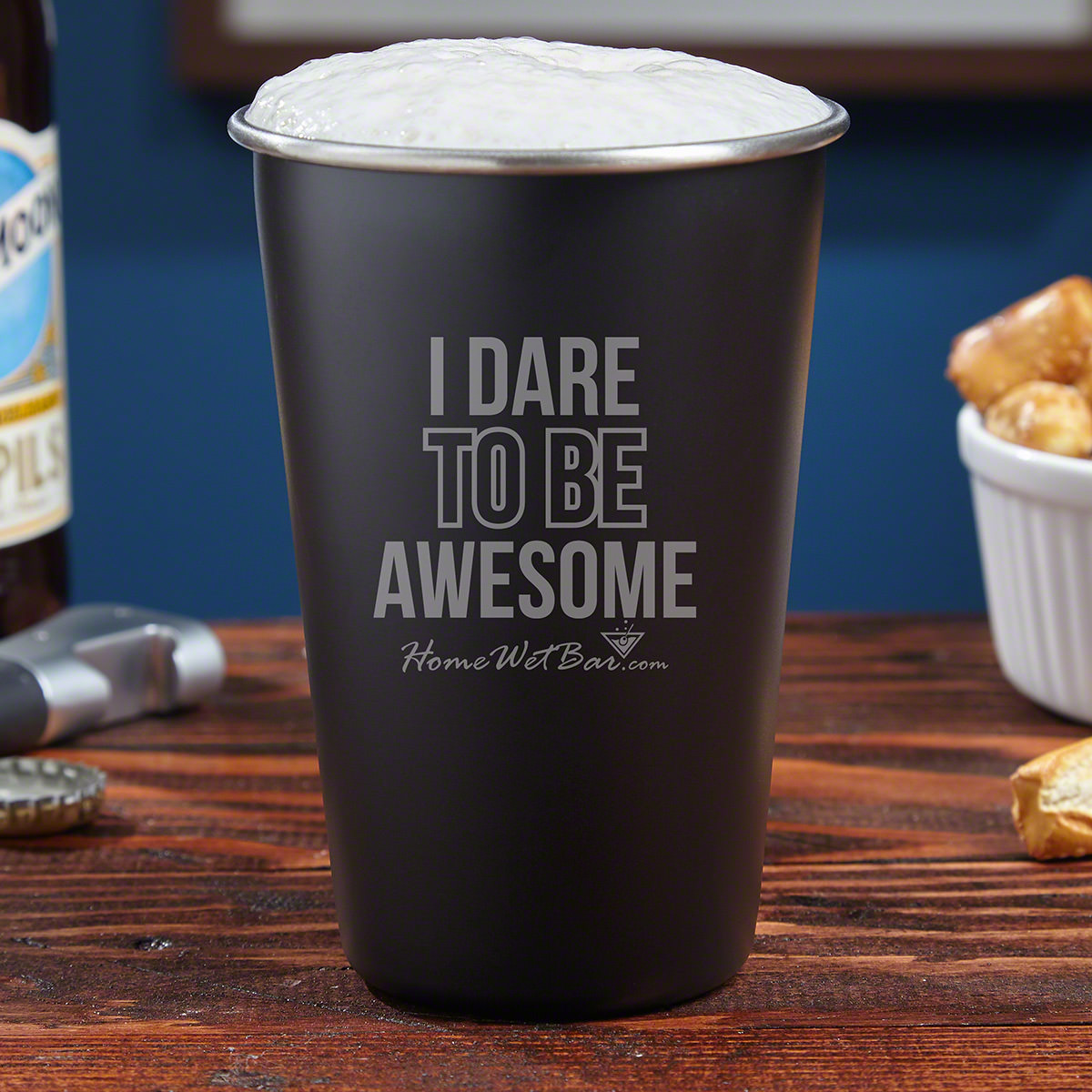 FREE GIFT - NO CHARGE - Dare to Be Awesome Stainless Steel Pint Glass (Limit One)