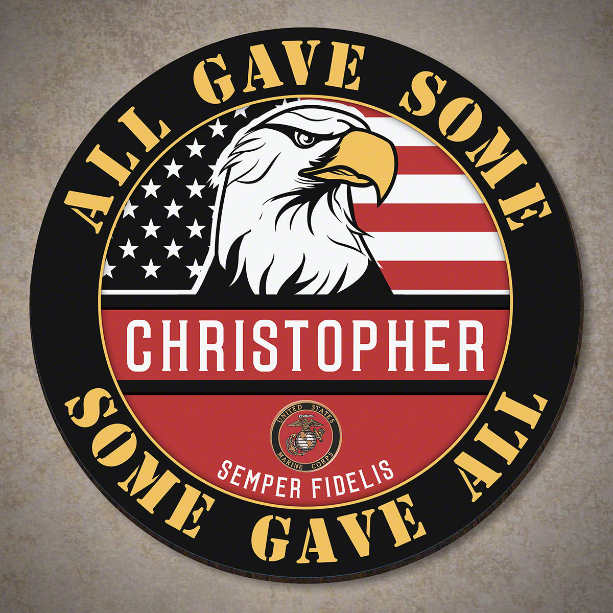 All Gave Some Some Gave All Personalized Sign - US Marine Corps Gift